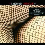 Bajofondo Tango Club Songs