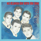 El Disco De Oro De Los Teen Tops Songs