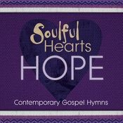 Soulful Hearts: Hope Songs