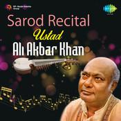 Sarod Recital - Ustad Ali Akbar Khan Songs