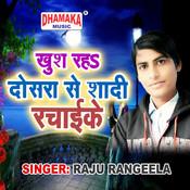 Khush Raha Dosra Se Shadi Rachaike Song