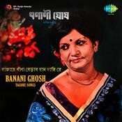 Banani Ghosh - Tagore Songs Songs