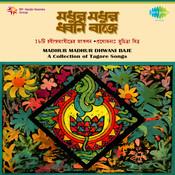 Tagore Songs - Madhur Madhur Dhwani Baje Songs