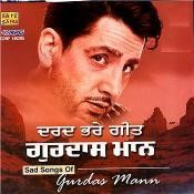 Sad Songs Of Gurdas Mann Songs