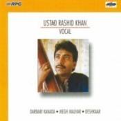 Sahaswan Gharana - Rashid Khan Vol 1 Songs