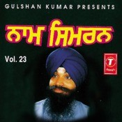 Naam Simran Vol.23) Songs