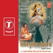 Diwane Murlidhar Gopal Ke Songs