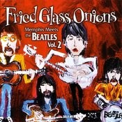 Fried Glass Onions: Memphis Meets The Beatles, Vol.2 Songs