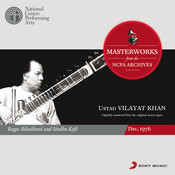 From The NCPA Archives - Vilayat Khan Songs