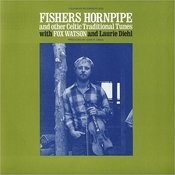 Fishers Hornpipe And Other Celtic Traditional Tunes Songs