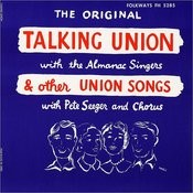 Talking Union And Other Union Songs Songs