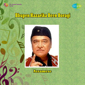 Bhupen Hazarika - Been Boragi Songs
