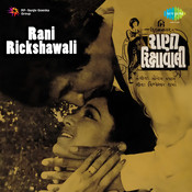 Rani Rickshawali Songs