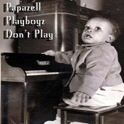 Playboys Don't Play Song