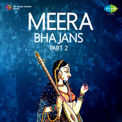 Meera Bhajans Part 2 Songs