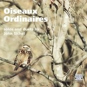 Sichel: Oiseaux Ordinaires - Solos and Duets Songs