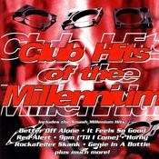 Club Hits Of The Millennium Songs