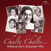 Chalte Chalte…Kishore Da's Greatest Hits Songs