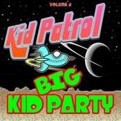 Big Kid Party Vol. 2 Songs