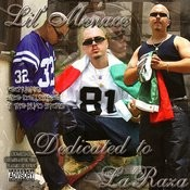 Dedicated To La Raza (Parental Advisory) Songs