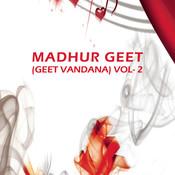 Madhur Geet Geet Hymns Vol - 2 Songs