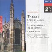Tallis: Spem in Alium; The Lamentations of Jeremiah etc. Songs