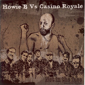 Not In The Face -  (Howie B vs. Casino Royale) (Reale Dub Version) Songs