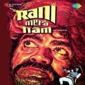 Rani Mera Naam Songs