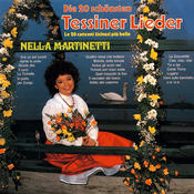 Die 20 schönsten Tessiner Lieder Songs