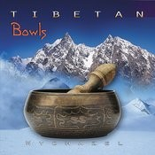 Tibetan Bowls Songs