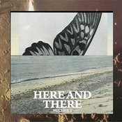 Here And There Songs
