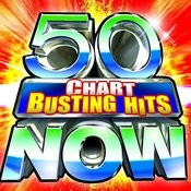 50 Chart Busting Hits Now! Songs