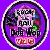 Rock & Roll Doo Wop Vol 5 Songs