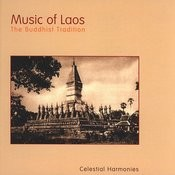 Music Of Laos: The Buddhist Tradition Songs