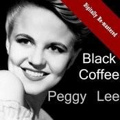 Black Coffee (Digitally Re-Mastered) Songs
