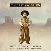 Country & Western - The Essential Collection (Remastered) Songs