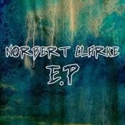 Norbert Clarke - Ep Songs