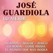 Lo Mejor De Jose Guardiola Songs