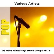 As Made Famous By: Studio Groups Vol. 5 Songs