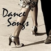 Dance Songs Songs