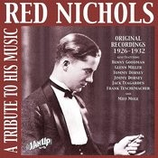 Red Nichols: A Tribute To His Music Songs