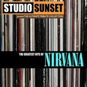 The Greatest Hits Of Nirvana - Tribute Songs