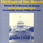 Heritage Of The March, Vol. 67 - The Music Of Manente And Skaggs Songs