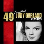 49 Essential Judy Garland Classics Songs