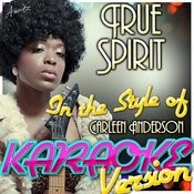True Spirit (In The Style Of Carleen Anderson) [Karaoke Version] Song