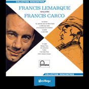 Heritage - Francis Lemarque Rencontre Francis Carco - Fontana (1966) Songs