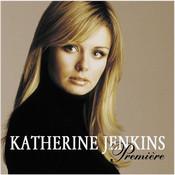 Katherine Jenkins / Premiere Songs
