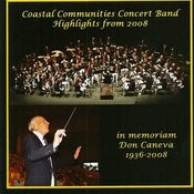 Coastal Communities Concert Band - Highlights From 2008 Songs