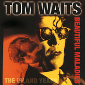 Beautiful Maladies:  The Island Years Songs