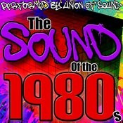 The Sound Of The 1980s Songs